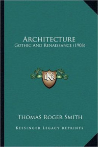 Architecture Gothic and Renaissance