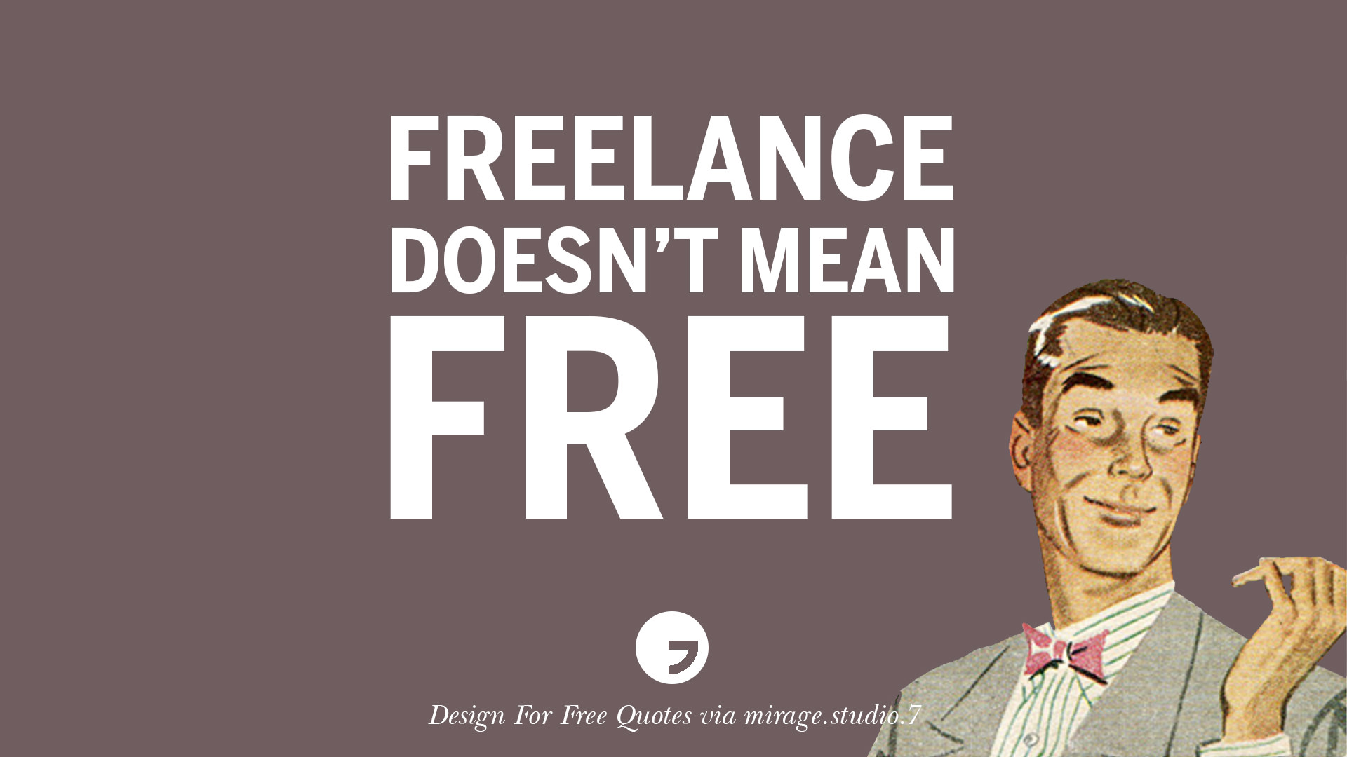 Sarcastic Quotes: 10 Sarcastic 'Design For Free' Quotes For Interior