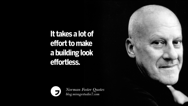 Architecture is an expression of values. Norman Foster Quotes On Technology, Simplicity, Materials And Design